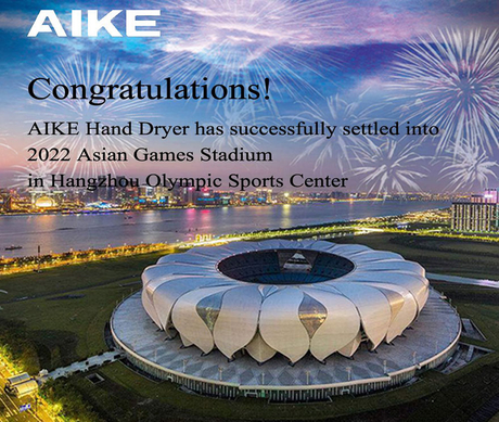 AIKE Hand Dryer Settled Into 2022 Asian Games Stadium.jpg
